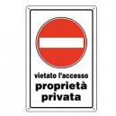 CARTELLO PLASTICA 30x20cm VIETATO L'ACCESSO PROPRIETA' PRIVATA